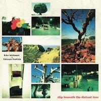 石橋英子+吉田達也 / Slip Beneath The Distant Tree (CD)