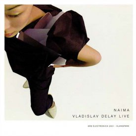 VLADISLAV DELAY / Naima (CD)