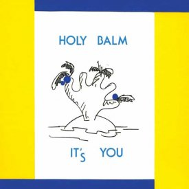 HOLY BALM / It's You (CD)