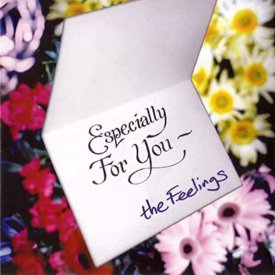 THE FEELINGS / Especially For You (CD)