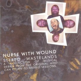 NURSE WITH WOUND / Stereo Wastelands (CD)