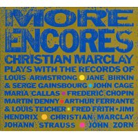 CHRISTIAN MARCLAY / More Encores (CD)