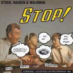 STOCK, HAUSEN & WALKMAN / Stop! (CD)