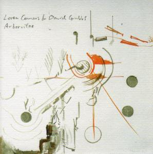 LOREN CONNERS & DAVID GRUBBS / Arborvitae (CD)