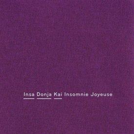 INSA DONJA KAI / Insomenie Joyeuse (CD)