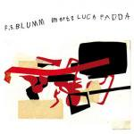 F.S. BLUMM MEETS LUCA FADDA