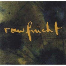 RAWFRUCHT / Rawfrucht (CD)