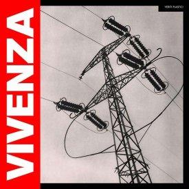 VIVENZA / Veriti Plastici (CD/LP)