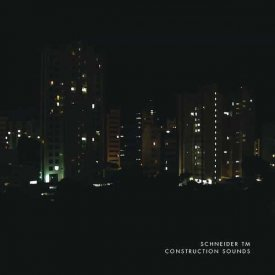 SCHNEIDER TM / Construction Sounds (CD)