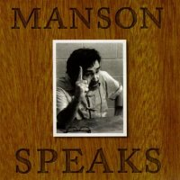 CHARLES MANSON / Manson Speaks (2CD)