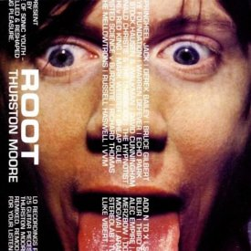 THURSTON MOORE / Root (CD)