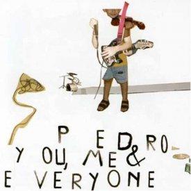 PEDRO / You, Me & Everyone (CD)