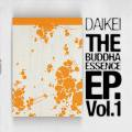 DAIKEI / The Buddha Essence E.P Vol.1 (12inch)
