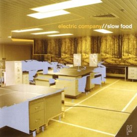 ELECTRIC COMPANY / Slow Food (CD)