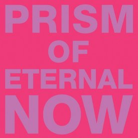 WHITE RAINBOW / Prism Of Eternal Now (CD)