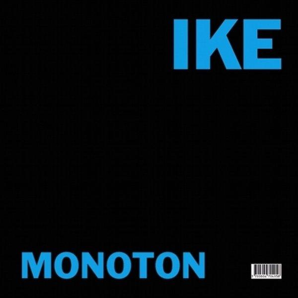 IKE YARD / Regis / Monoton Versions (12 inch)