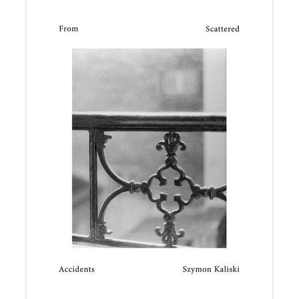 SZYMON KALISKI / From Scattered Accidents (CD)