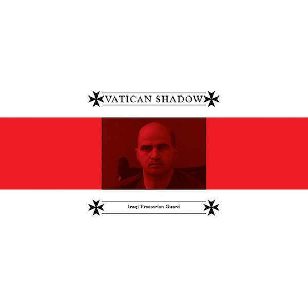VATICAN SHADOW / Iraqi Praetorian Guard (LP) - sleeve image