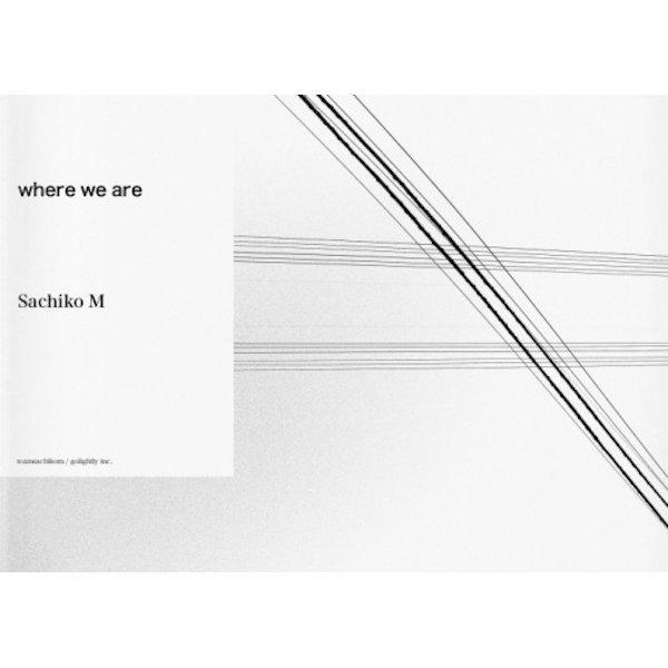Sachiko M / where we are (caard book)