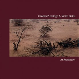 GENESIS P-ORRIDGE & WHITE STAINS / At Stockholm (CD)