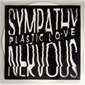 SYMPATHY NERVOUS / Plastic Love (LP)