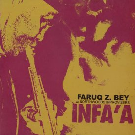 FARUQ Z. BEY with NORTHWOODS IMPROVISERS / Infa'a (LP)
