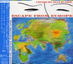 CHARLES HAYWARD / Escape From Europe (CD)