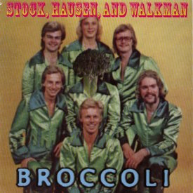 STOCK, HAUSEN AND WALKMAN / Broccoli (7 inch)