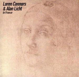 LOREN CONNORS & ALAN LICHT / In France (CD)