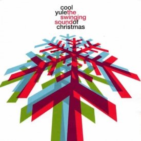 Various / Cool Yule - The Swinging Sound Of Christmas (CD)