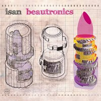 ISAN / Beautronics (CD/2LP)