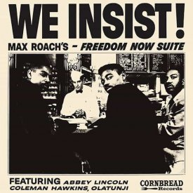 MAX ROACH / We Insist! Max Roach's Freedom Now Suite (LP+DL)