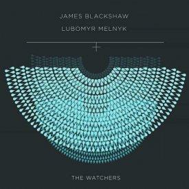 JAMES BLACKSHAW & LUBOMYR MELNYK / The Watchers (CD)