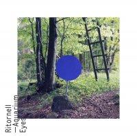 RITORNELL / Aquarium Eyes (CD/LP)
