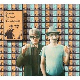 RENALDO & THE LOAF / Play Struve & Sneff (1979 Original) + Bali Hai 2012 - 1980 (2CD)