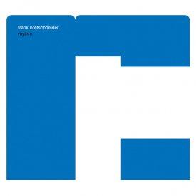 FRANK BRETSCHNEIDER / Rhythm (CD/LP)