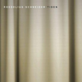 ROEDELIUS SCHNEIDER / Tiden (CD)