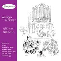 MICHEL MAGNE / Musique Tachiste (CD)