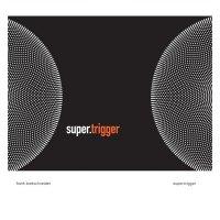 FRANK BRETSCHNEIDER / Super.Trigger (CD)