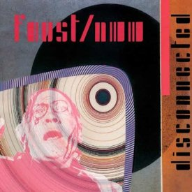 FAUST / NURSE WITH WOUND / Disconnected (CD/2LP)