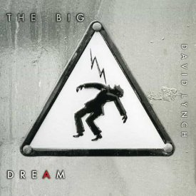 DAVID LYNCH / The Big Dream (CD/2LP)