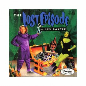 LES BAXTER / The Lost Episode (10 inch)