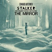 EDWARD ARTEMIEV / Stalker - The Mirror: Music From Andrey Tarkovsky��s Motion Pictures (LP/180g)