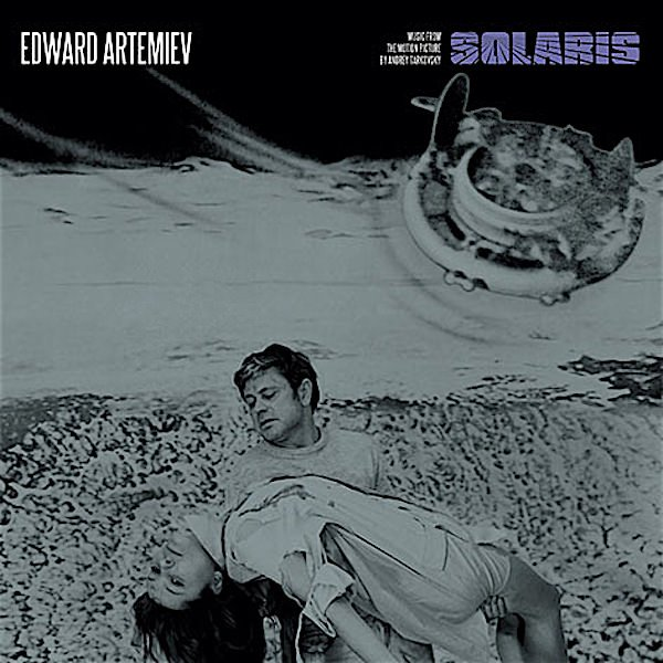 EDWARD ARTEMIEV / Solaris: Music From The Motion Picture By Andrey Tarkovsky (LP/180g)
