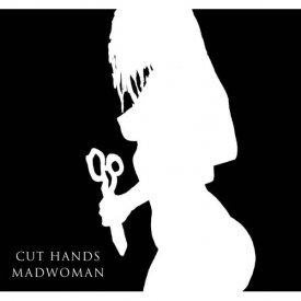 CUT HANDS / Madwoman (12 inch)