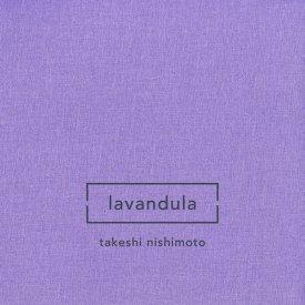 TAKESHI NISHIMOTO / Lavandula (CD)
