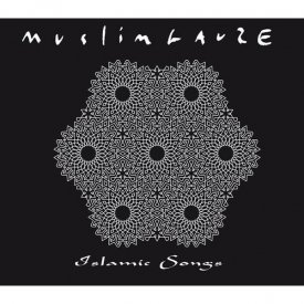 MUSLIMGAUZE / Islamic Songs (CD)