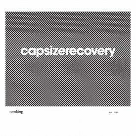 SENKING / Capsize Recovery (CD)
