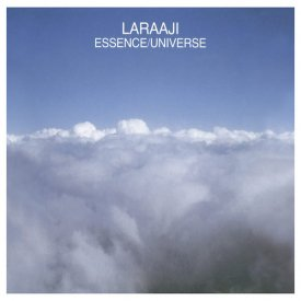 LARAAJI / Essence/Universe (CD/LP)