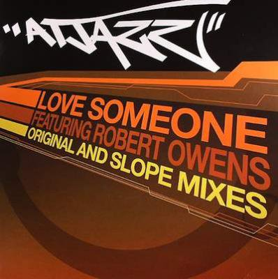 ATJAZZ Featuring ROBERT OWENS / Love Someone (Original And Slope Mixes) (12 inch)
